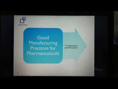 Good Manufacturing Practices - Organizations and Personnel
