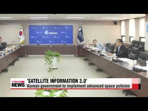 Korean government to implement advanced space policies