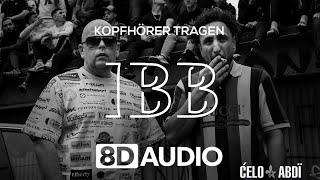 Celo & Abdi - IBB (8D AUDIO)