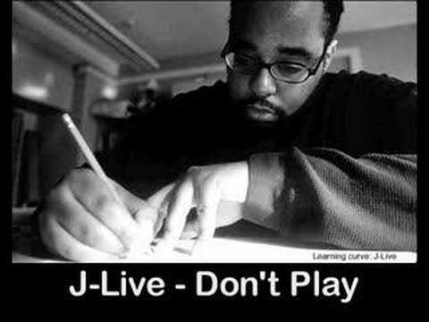 Клип J-Live - Don't Play
