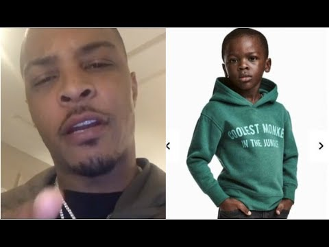 T.I. Reacts To H&M Black Kid Monkey Hoody Advertisement