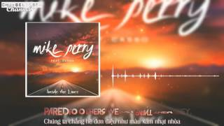 [VIETSUB + LYRICS] Mike Perry -  Inside the Lines ft Casso