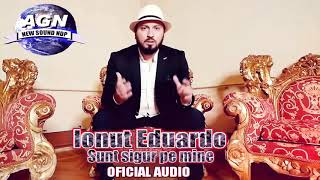 Ionut Eduardo - Sunt sigur pe mine (Oficial Audio)
