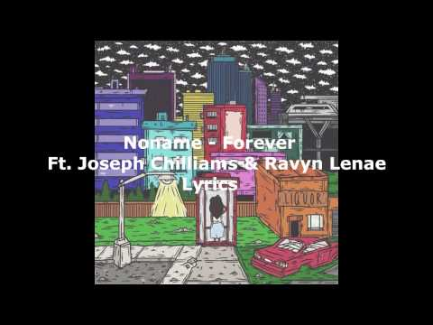 Noname - Forever  LYRIC VIDEO (ft. Joseph Chilliams & Ravyn Lenae)