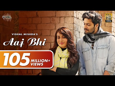 Aaj Bhi (Official Video) - Vishal Mishra | Ali Fazal, Surbhi Jyoti | VYRLOriginals