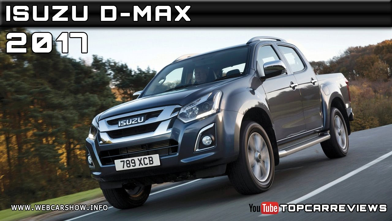 2017 isuzu d-max review rendered price specs release date - youtube