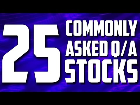 25 Most Commonly Asked Questions About The Stock Market