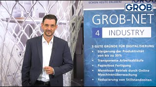 GROB Product Stories – GROB-NET4Industry