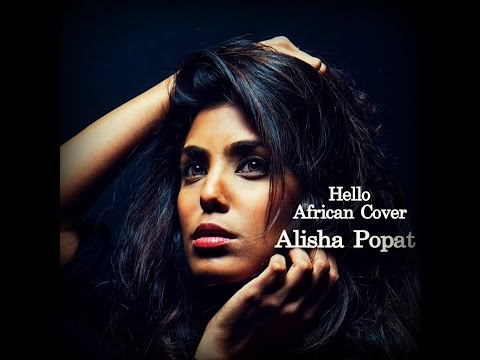 Hello - Adele (Alisha Popat African Cover)