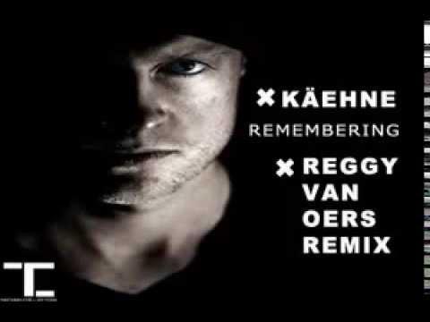 Techno Collective - KÄEHNE - REMEMBERING - REGGY VAN OERS REMIX