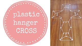 hanger cross  - clothes hanger (dollar store) diy tutuorial