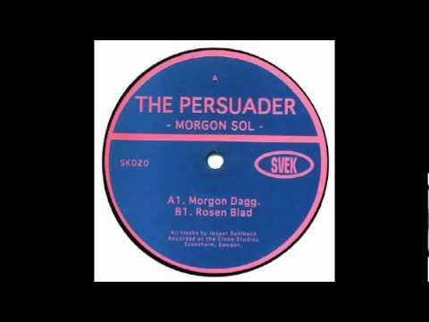 The Persuader - Morgon Dagg