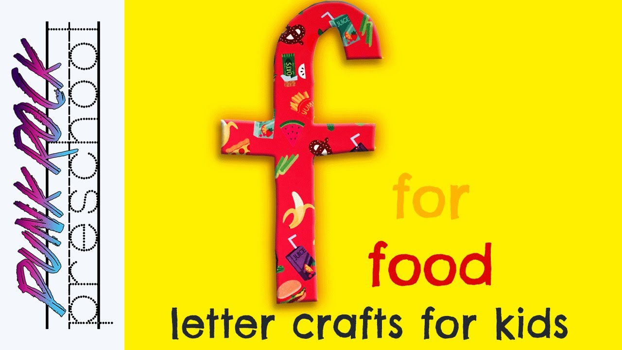 Letter F for Food Fun Preschool Crafts for Kids