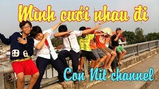 MÌNH CƯỚI NHAU ĐI - Pjnboys x Huỳnh James - Phiên bản Con Nit Team - Con Nit channel