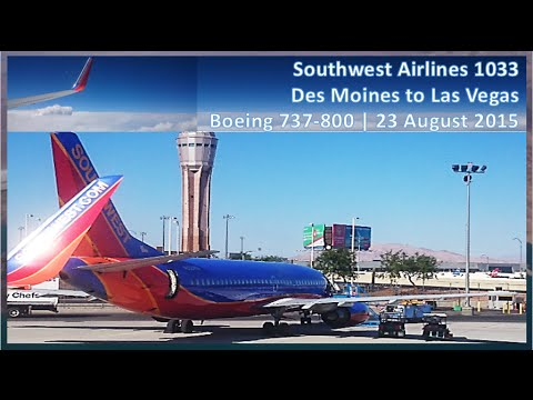 Southwest Airlines WN 1033 from Des Moines Iowa to Las Vegas -  Boeing 737 800