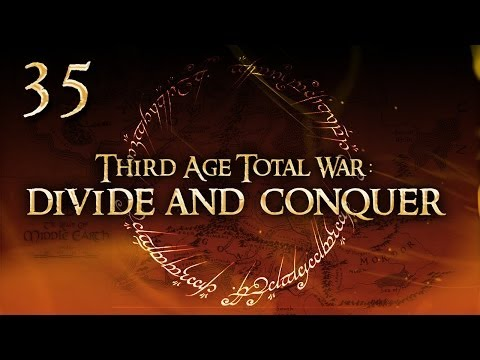 TATW: Divide and Conquer (Gondor) #35 - The Eastern Blitz