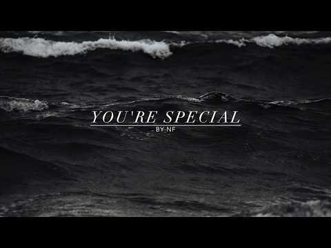 "NF: ""You're Special"" Lyrics"
