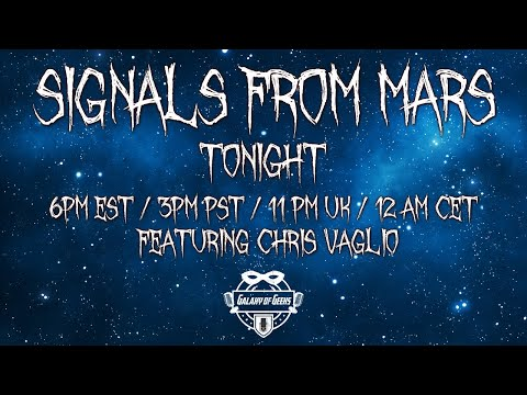 Signals From Mars Presented By Mars Attacks Podcast - April 16th, 2021