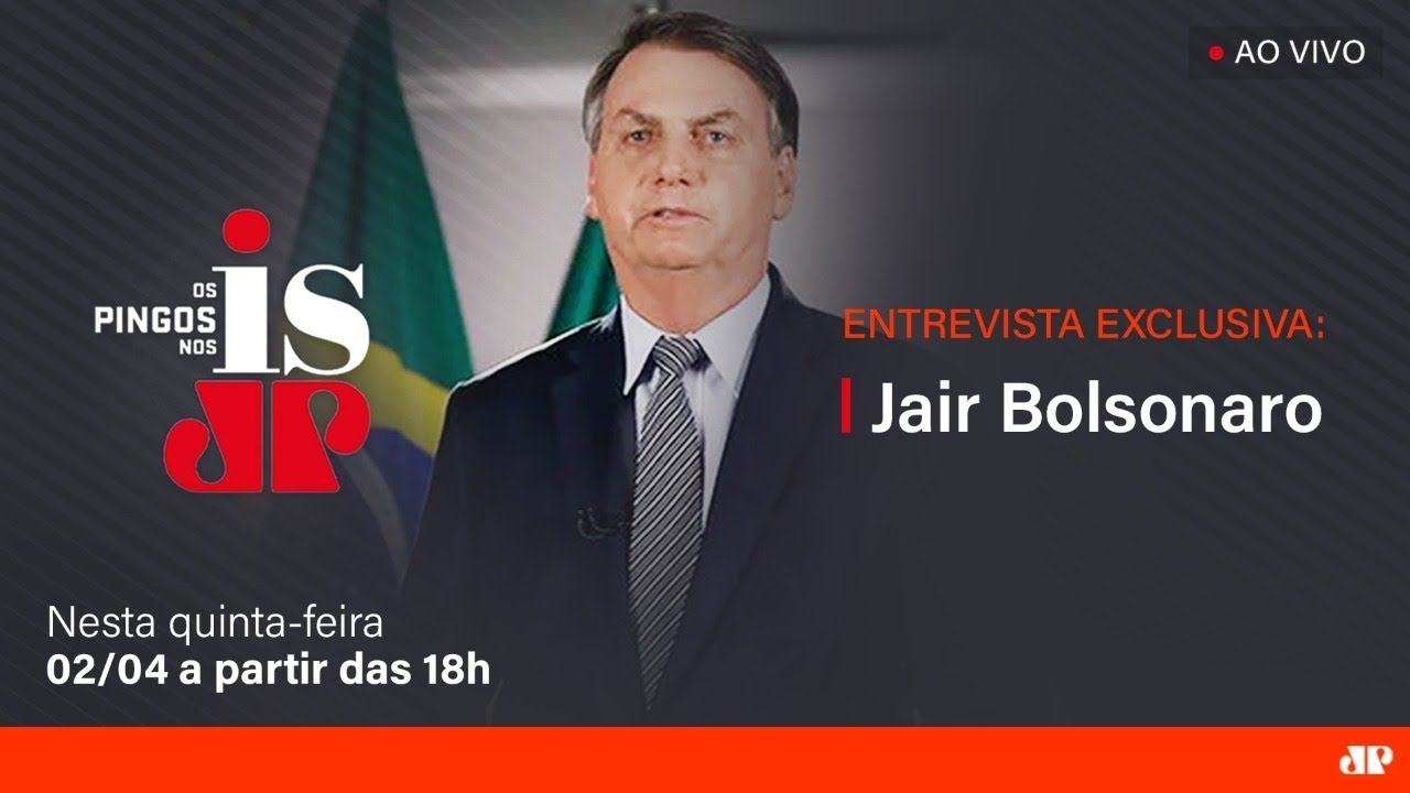 Os Pingos Nos Is - Exclusiva com Jair Bolsonaro -  02/04/2020
