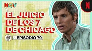 Podcast   El juicio de los 7 de Chicago   Nada Que Ver
