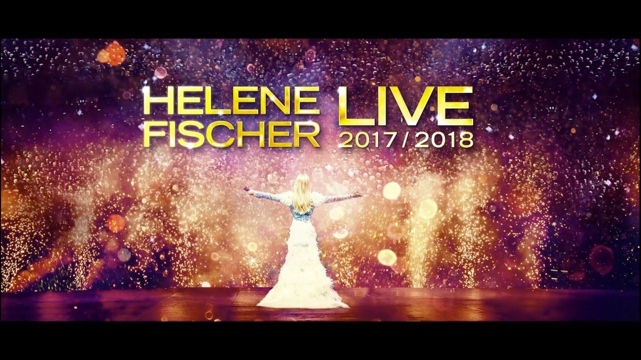 Helene Fischer  Live 2017 2018 (tourtrailer) Youtube