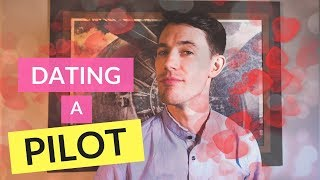 Dating a Pilot - What Kind of Lifestyle can You Expect