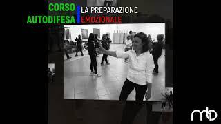 CORSO AUTODIFESA - PREPARAZIONE EMOZIONALE