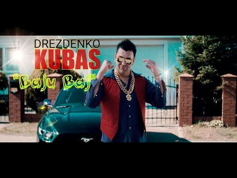 "Drezdenko Kubas ""Baju Baj""  (Official Video)"