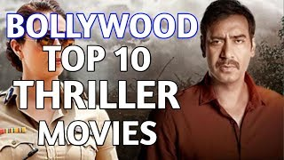 Bollywood Top 10 Thriller Movies From 2008 to 2018 Which You Must Watch!Thriller Cinema