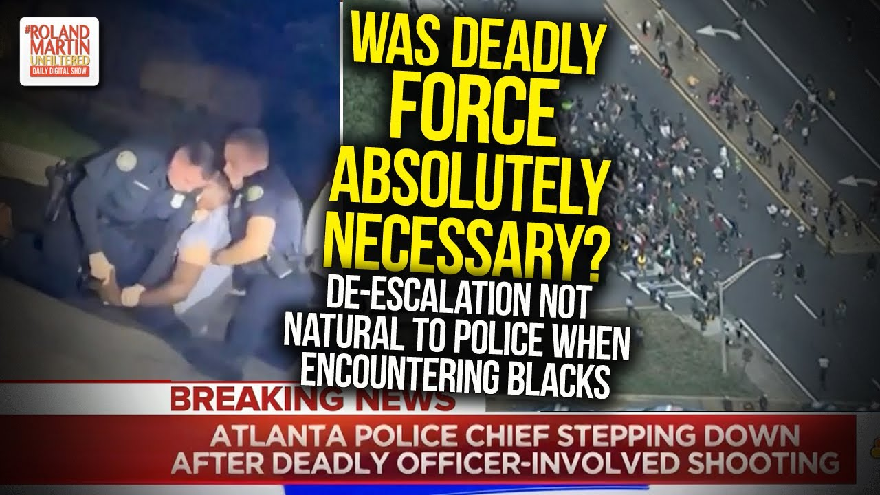 Was Deadly Force Absolutely Necessary? De-Escalation Not Natural To Police When Encountering Blacks