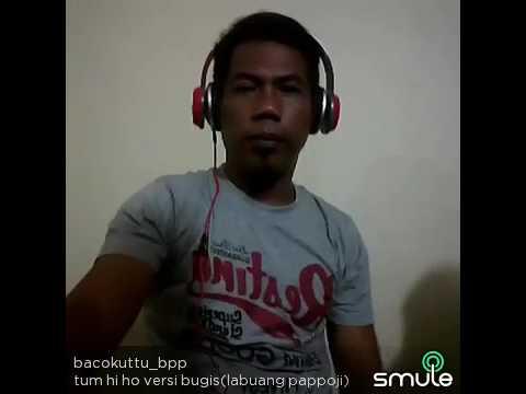 Tum Hi Ho Orang Jawa Bahasa Bugis