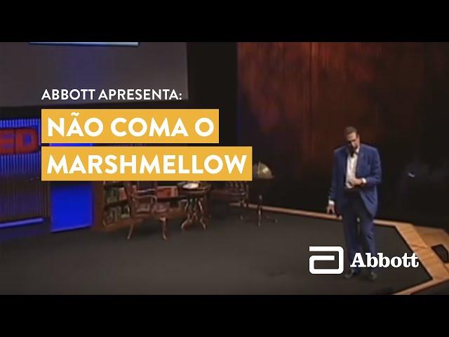TED - Não coma o Marshmellow