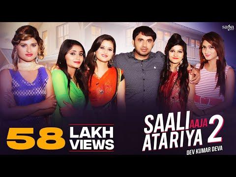 Anjali Raghav, Dev Kumar Deva - Saali Aaja Atariya 2 | हरियाणवी DJ songs 2018 | Haryanvi Dance Song