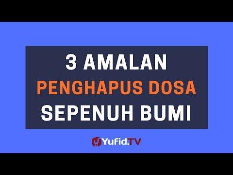 3 Amalan Penghapus Dosa Sepenuh Bumi – Poster Dakwah Yufid TV