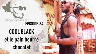 EPS 34 : COOL BLACK et le pain beurre chocolat