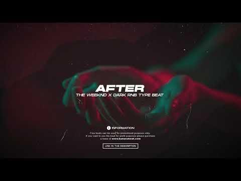 "[FREE] The Weeknd Type Beat x Dark Rnb Type Beat - ""After"" | katanobeat 2020"