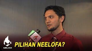 Pilihan Neelofa? | Melodi (2020)