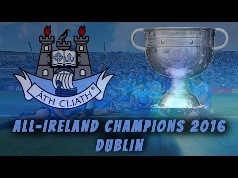 DUBLIN ALL IRELAND CHAMPIONS 2016 | Road To Sam |