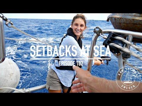 Sailing 4100 Nm To Hawaii - Setbacks At Sea - Ep. 102 RAN Sailing