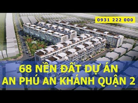 Bán đất An Phú An Khánh Quận 2 – An Phu An Khanh