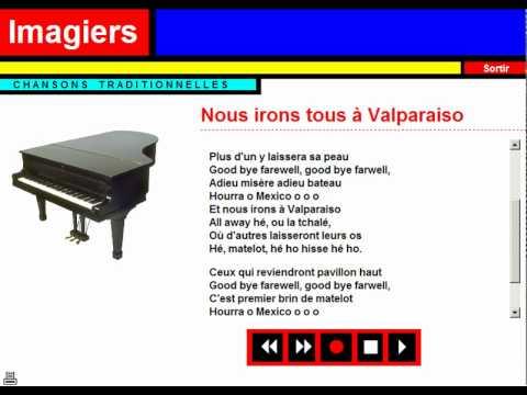 Karaoke = Chanson traditionnelle = Nous irons tous à Valparaiso