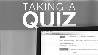 Student: Taking a Quiz
