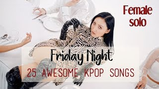 25 Awesome kpop songs from female singers to listen on a Friday night