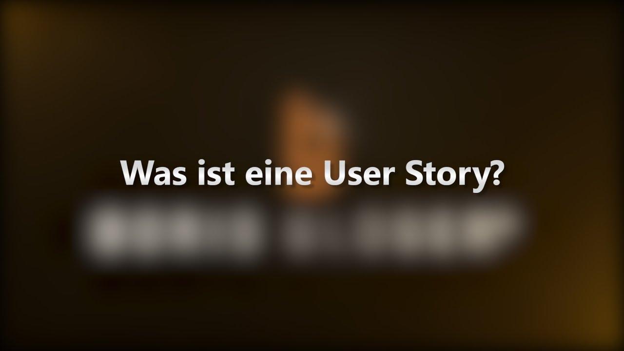Was Ist Eine User Story
