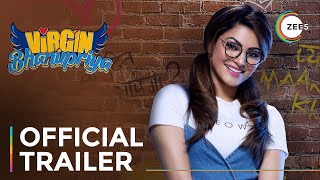 Virgin Bhanupriya | Official Trailer | Urvashi Rautela | Streaming Now On ZEE5