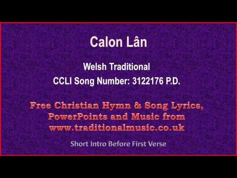 Calon Lân(Welsh Traditional) - Hymn Lyrics & Music Video