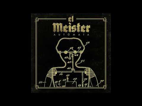 El Meister - Autómata (lyric video)