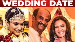 BREAKING: Soundarya Rajinikanth Marriage Date Revealed! Superstar Rajinikanth's Daughter Remarriage