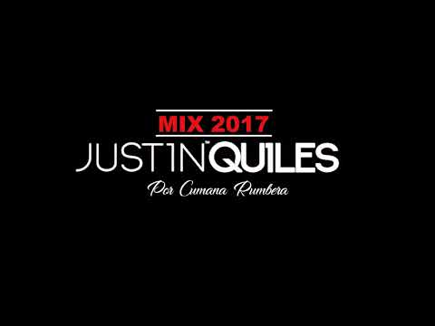 JUSTIN QUILES MIX 2017