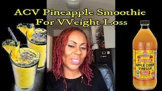 Weight Loss Recipe: ACV Pineapple Smoothie For Weight Loss